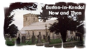link to Burton-in-Kendal Now & Then website